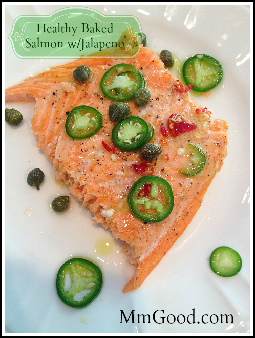 Baked Salmon with Jalapeno MmGood
